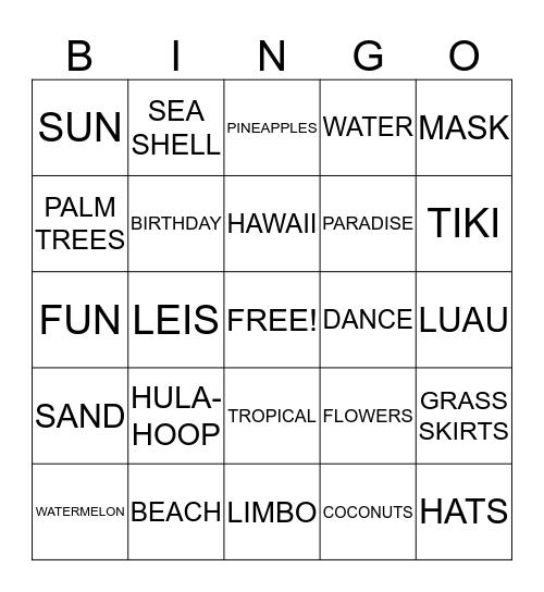 My chau's Luau Birthday Party Bingo Card