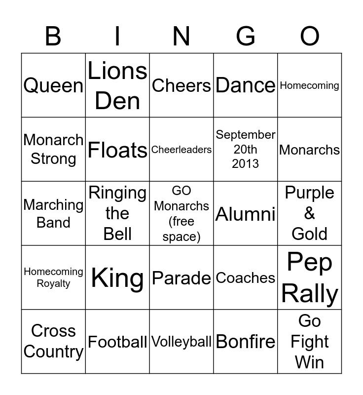 Monarch Homecoming 2013 Bingo Card