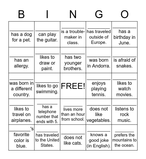 How well do you know your classmates? Bingo Card