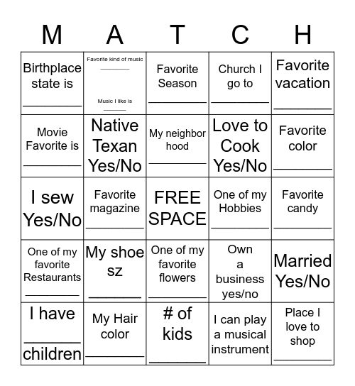 Find a match to you & write their name in the square! Bingo Card