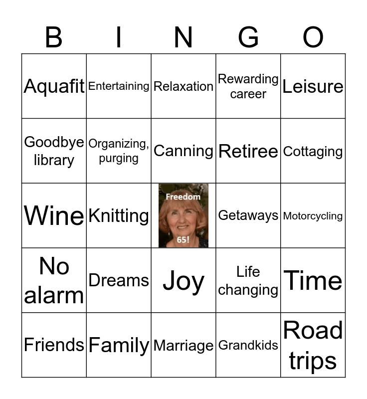 Phyllis' Retirement Bingo! Bingo Card