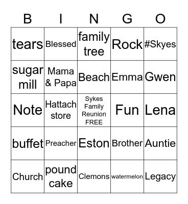 Sykes Family Reunion 2019 Bingo Card