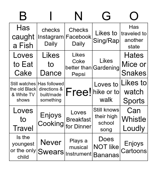 Get To Know You!!! BINGO            Name: ________ Bingo Card