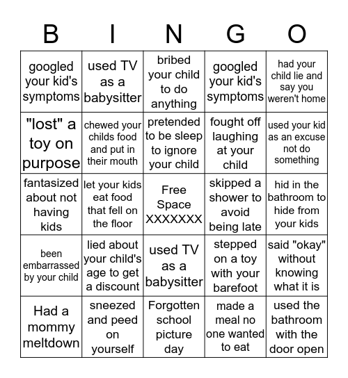 Mom Confessions: Have you ever? Bingo Card
