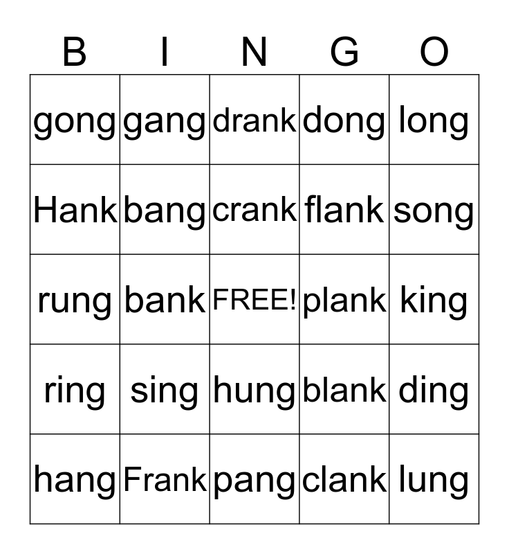 /ang/, /ing/, /ong/, /ung/, /ank/ Bingo Card
