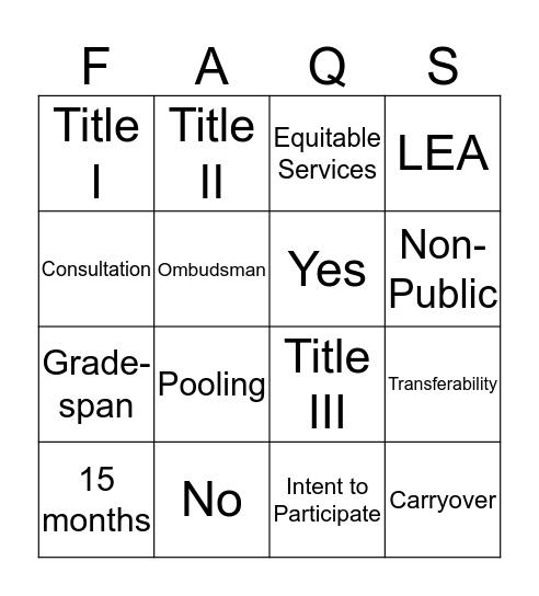 Non-Public FAQ's Bingo Card