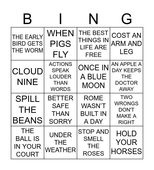 IDIOM, PROVERBS, AND ADAGES BING Bingo Card