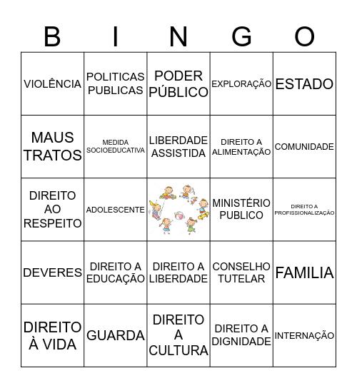 ESTATUTO DA CRIANÇA E DO ADOLESCENTE Bingo Card