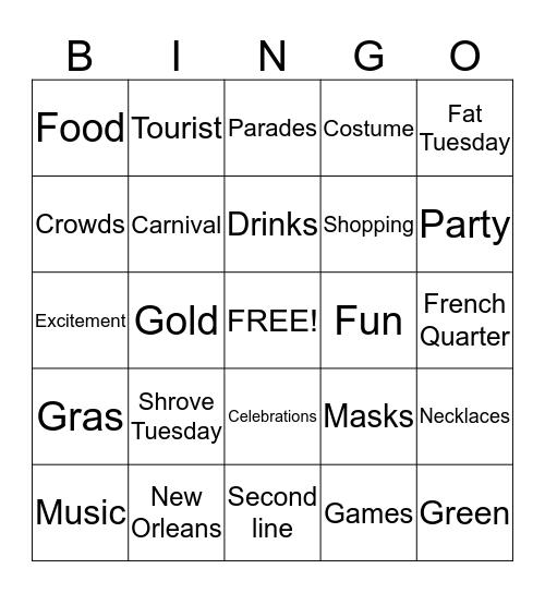 START DATE: 03/13/14   THEME: MARDI GRAS Bingo Card