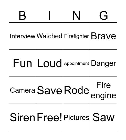 I rode in a fire engine Bingo Card