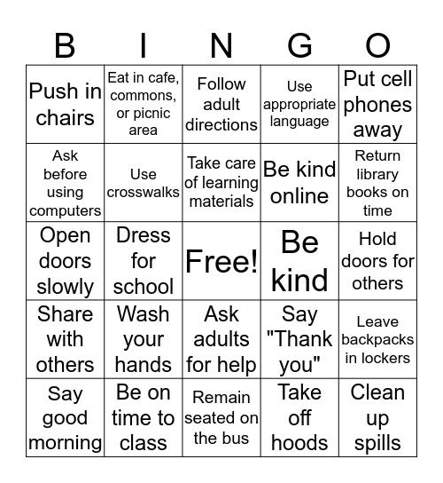 Be Safe, Be Respectful, Be Responsible Bingo Card
