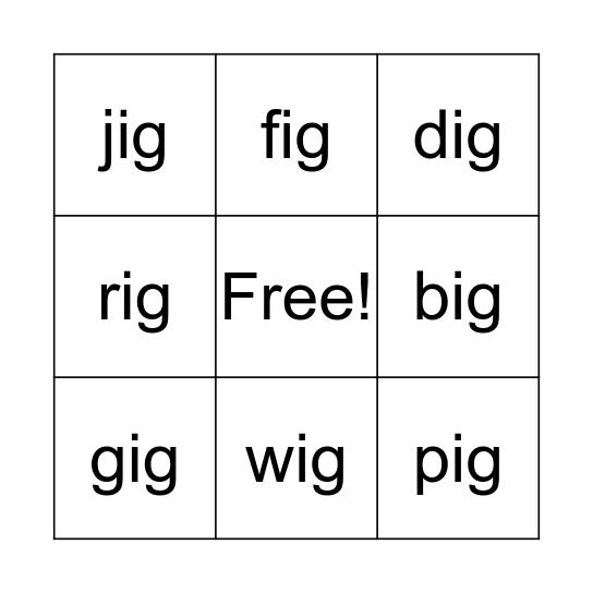 Word Family -ig Bingo Card