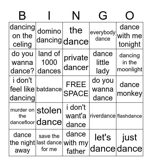 DANCE TO THE MUSIC Bingo Card