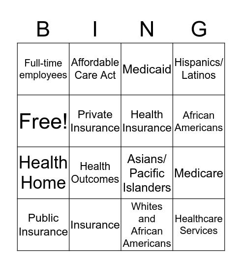 Health Disparities in Health Insurance Markets Bingo Card
