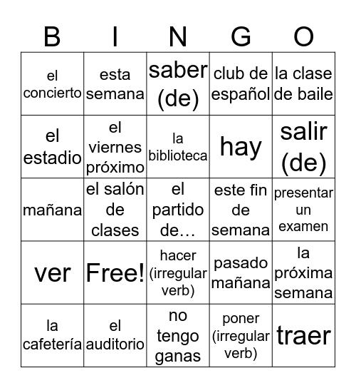 Expresate 1 Ch 4 pt 2 Por el Colegio Bingo Card