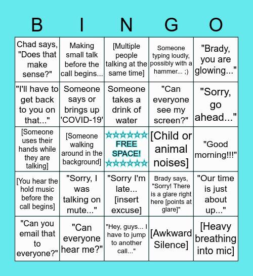 Conference Call/Team Sync BINGO!!! ♡ Bingo Card