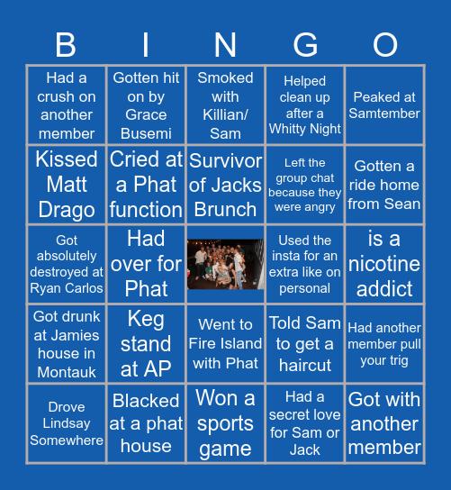 P H A T • B I N G O Bingo Card