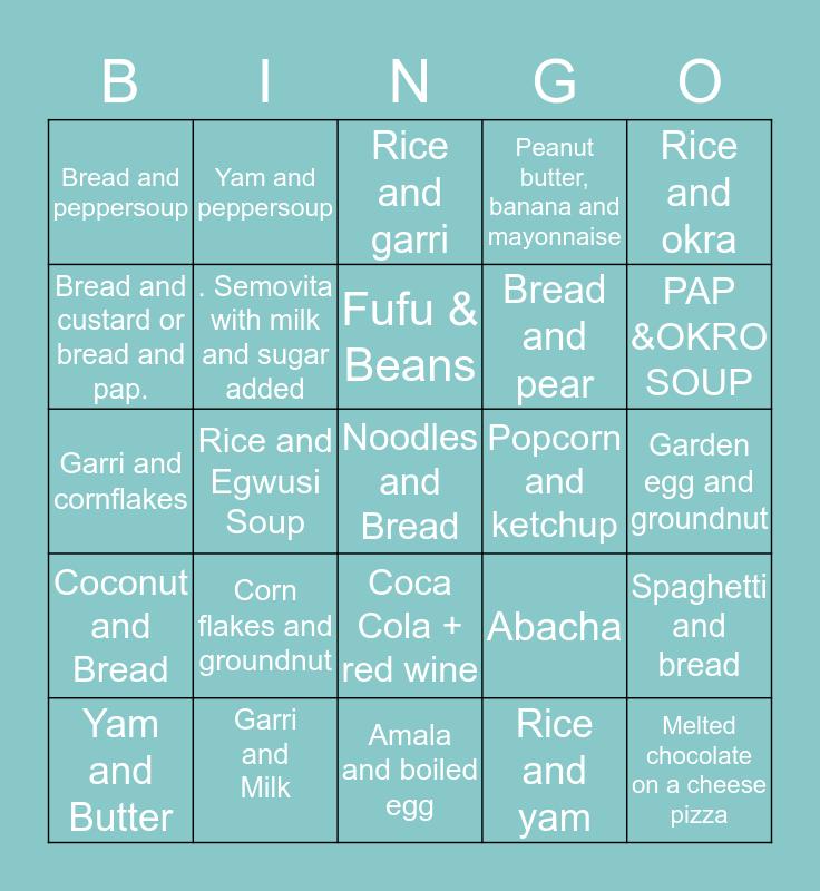 Wierd food combinations Bingo Card