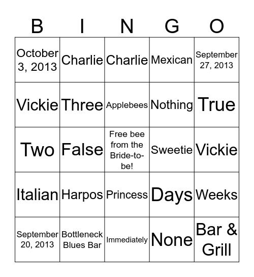 Vickie & Charlie tie the Knot! Bingo Card