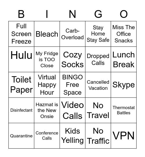 Quarantine Work From Home Bingo Card