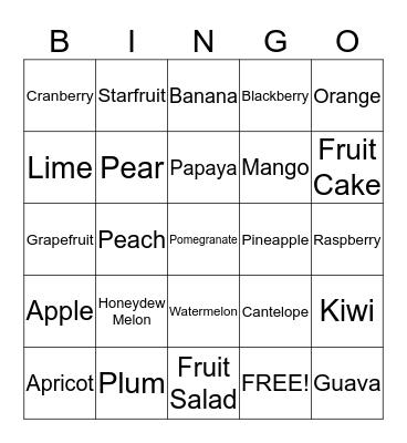 I Love Fruit!! Bingo Card