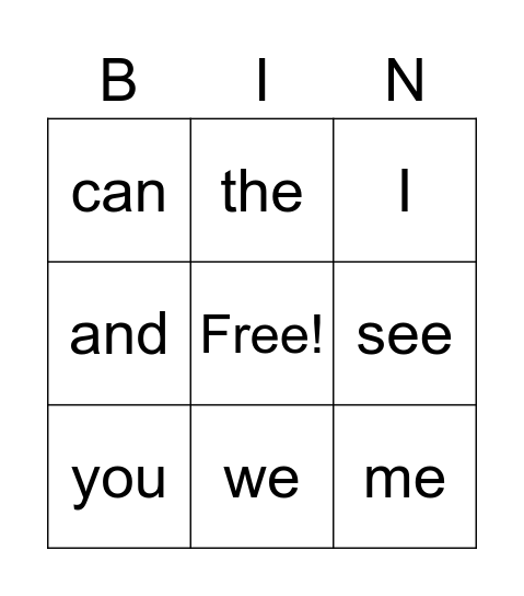 Sight Words #1, KINDERGARTEN SIGHT WORDS, I Can See Bingo Card