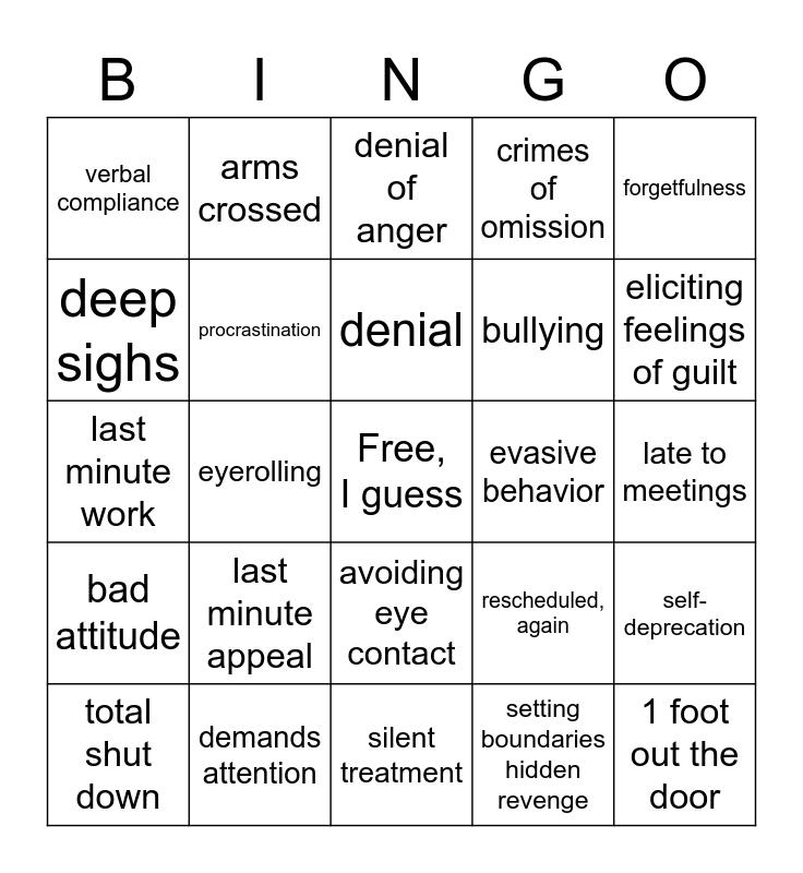 Passive aggressive Bingo Card