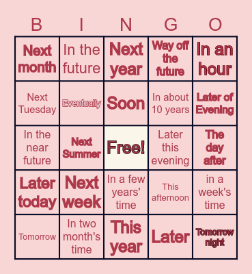 Future Time Expression Bingo Card