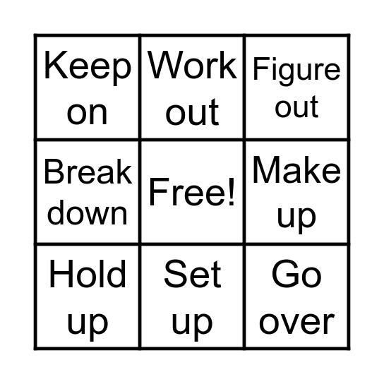 Phrasal verbs Bingo Card