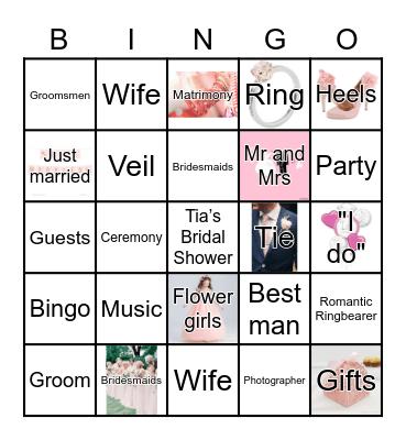 Tia is Getting Married Bingo Card