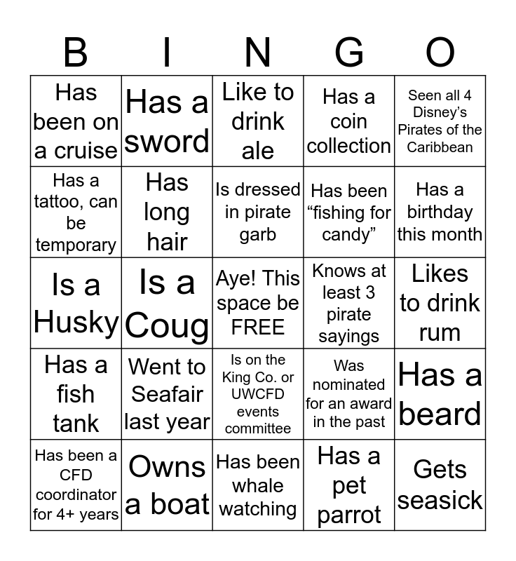 Ahoy! Match phrases across down or diagonal to win! Turn in yer completed card at the CFD treasure chest table for yer prize!  Bingo Card