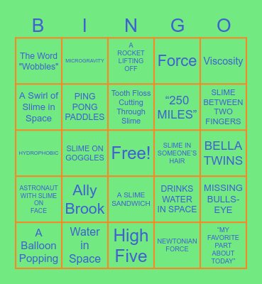Slime in Space Bingo Card