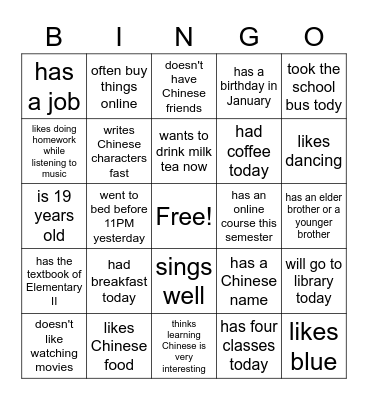 Find someone who... and write the name of the person in the box. Complete a row across, down, or diagonally and you win! Bingo Card