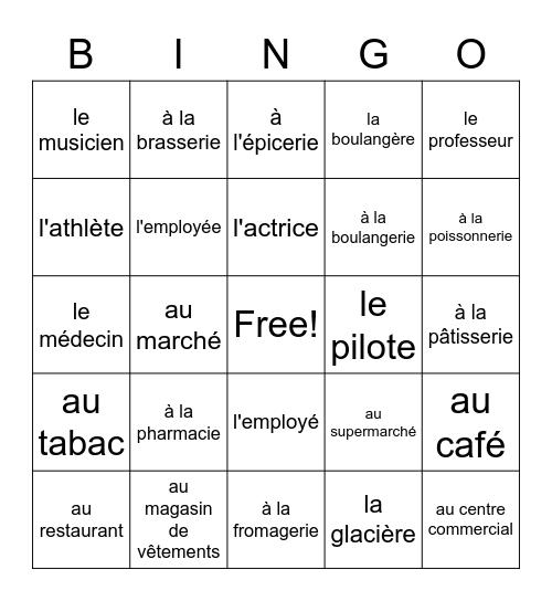 Les Endroits et Les Métiers Bingo Card