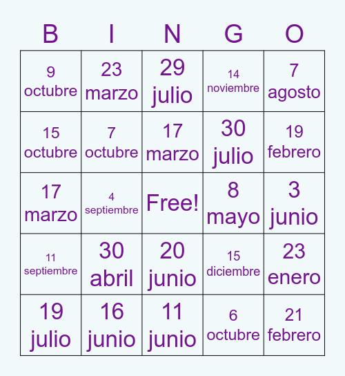 Mi cumpleaños es ____ de _______ Bingo Card