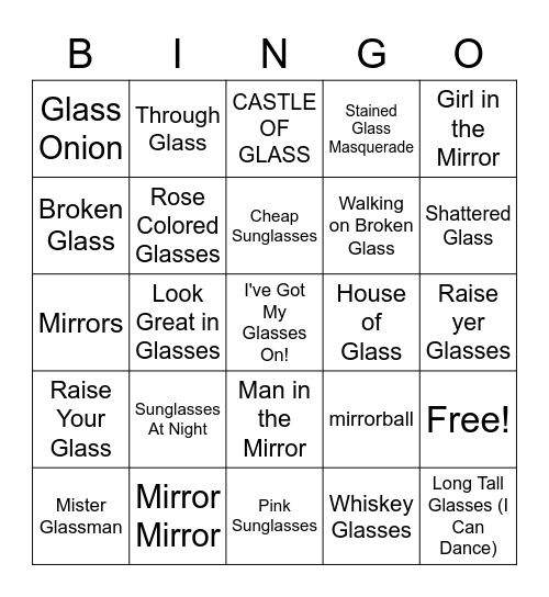 Songs With Glass(es)/Mirrors Bingo Card