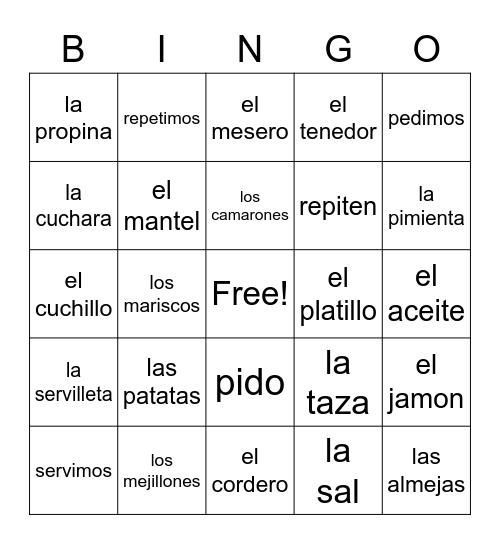 Spanish II Restaurant Voc y Stem-Changing Verbs Bingo Card