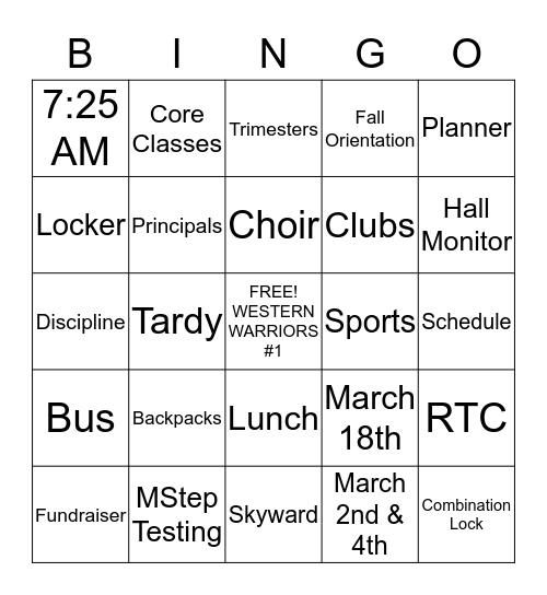WELCOME TO WESTERN MIDDLE SCHOOL BINGO! Bingo Card