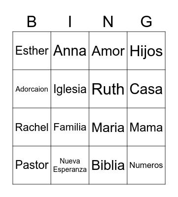 Nueva Esperanza Dia de Mamas Bingo Card