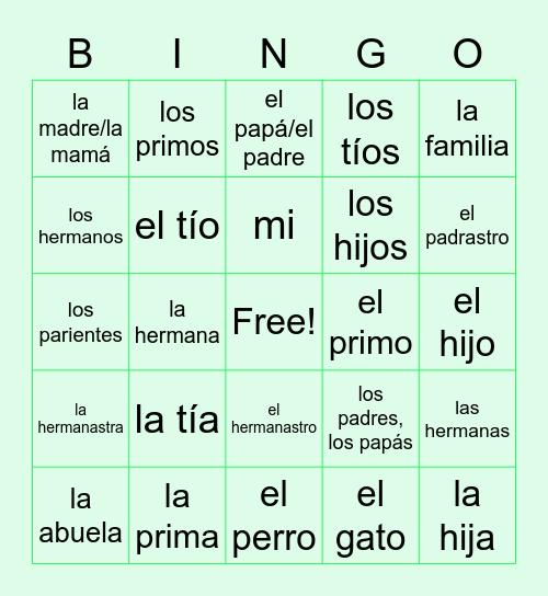 La Familia - Sra. Callen Bingo Card