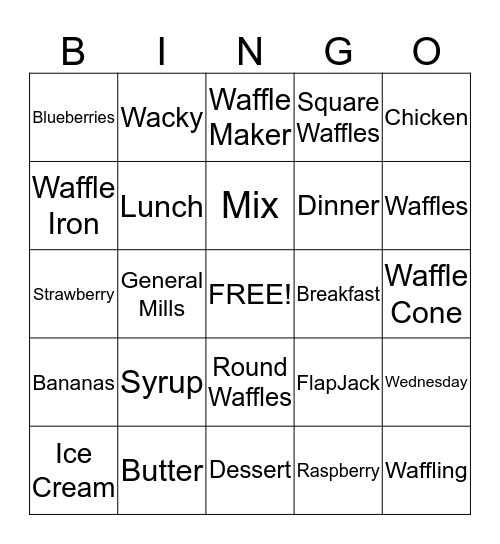 WACKY WAFFLE-O Bingo Card