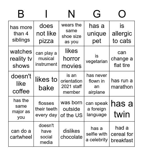 Get To Know You Bingo! Find someone who... Bingo Card