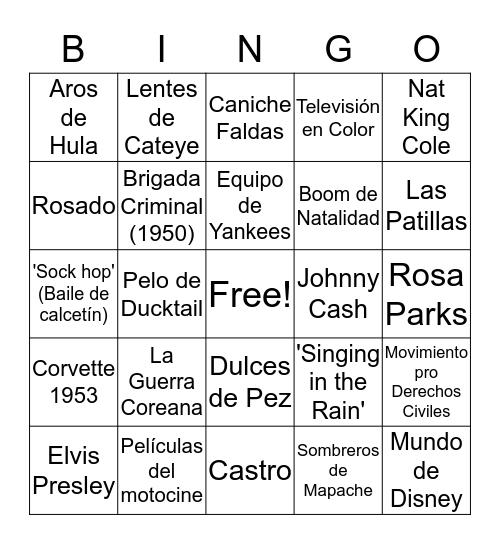 Los Años 50 Bingo Card