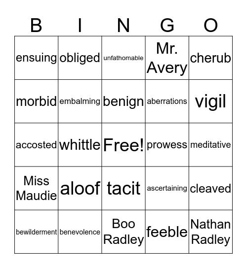 Mockingbird Ch. 5-8 # 1 Bingo Card