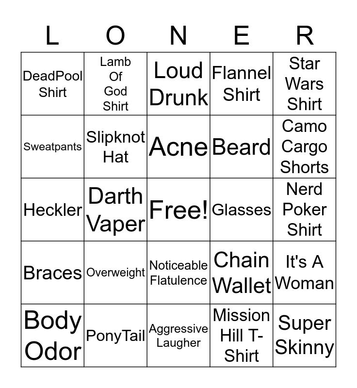Weird Loner Bingo Card