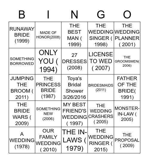 LATOYA'S  BRIDAL SHOWER BINGO!-  wedding movies  version Bingo Card