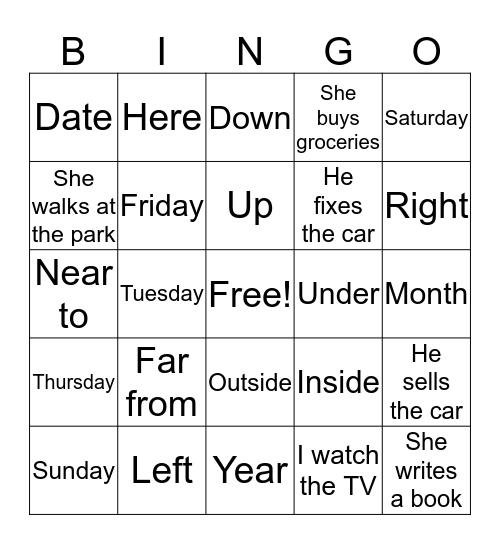 Days of the Week, Prepositions, Sentences Bingo Card