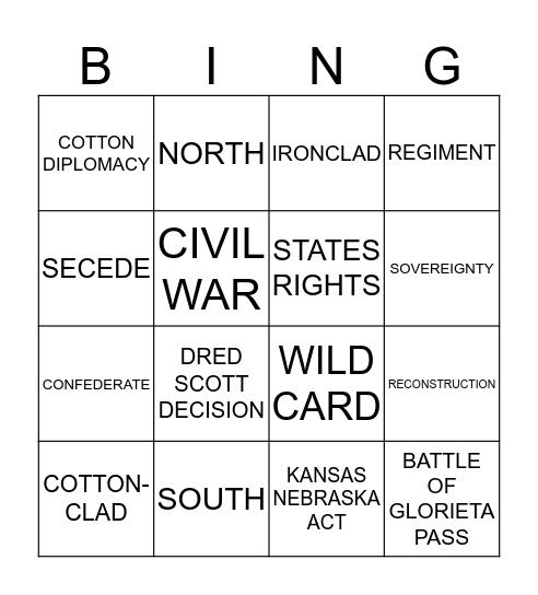 CIVIL WAR AND RECONSTRUCTION Bingo Card