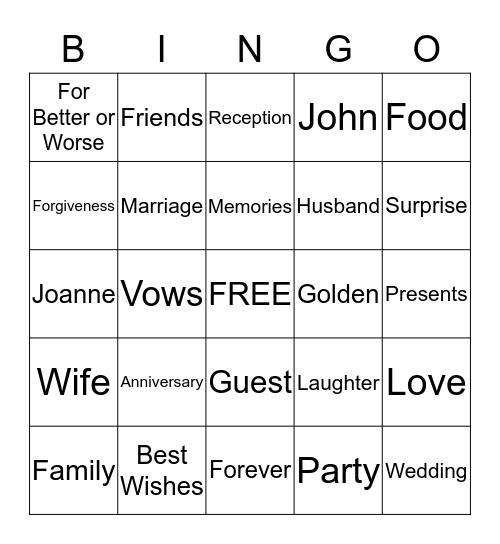 John and Joanne's 50th Wedding Anniversary Bingo Card
