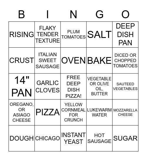 CHICAGO-STYLE, DEEP DISH PIZZA Bingo Card